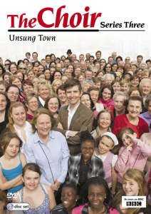 The Choir - Series 3: Unsung Town