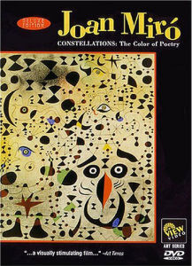 Joan Miro DVD constellations: the color of poetry