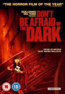Dont Be Afraid of Dark