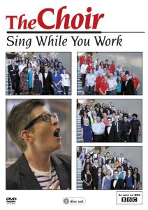 The Choir: Sing While You Work - Series 1