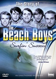 The Beach Boys: Surfin Success - The Story of