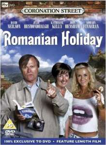 Coronation Street Romanian Holiday