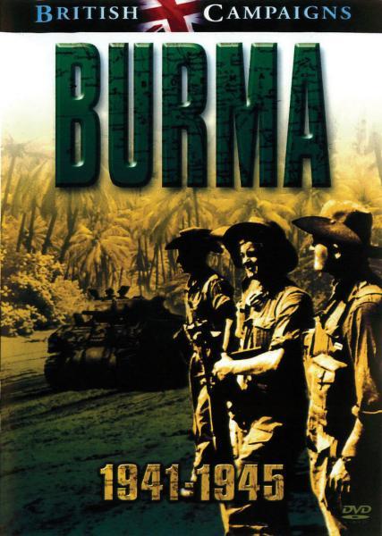 British Campaigns - Burma 1941 - 45