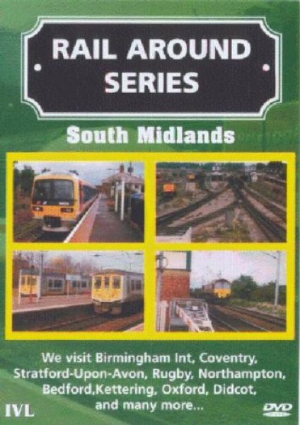 Rail Around Series - South Midlands