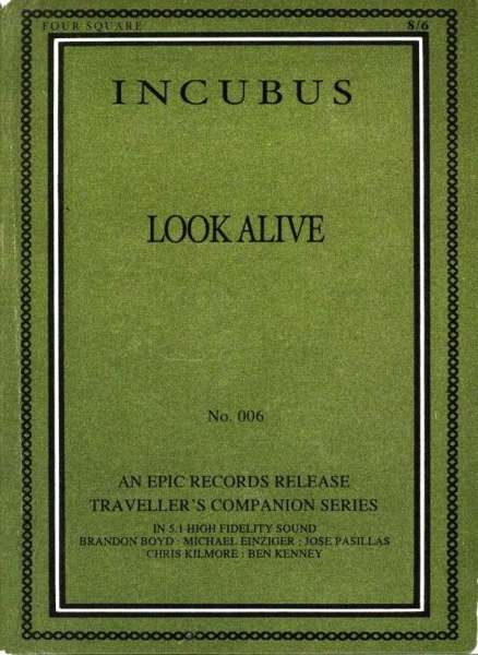 incubus look alive -#main