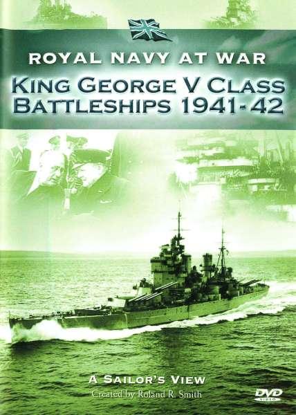 RNAW - A Sailors View: King George V Class Battleships