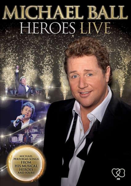 Michael Ball Heroes Live Dvd Zavvi