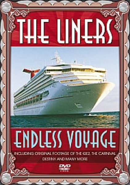 Liners - Endless Voyage