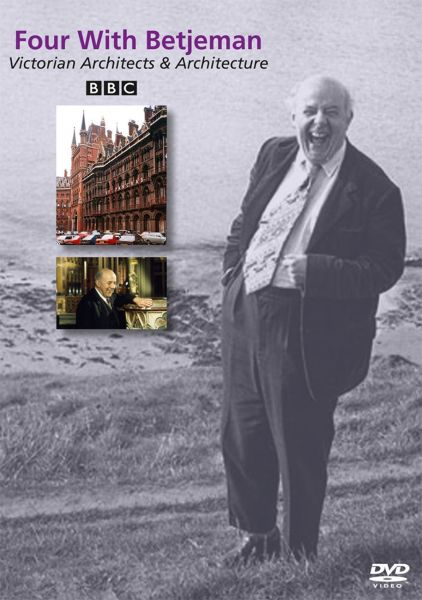 Four with Betjeman: Victorian Architects and Architecture