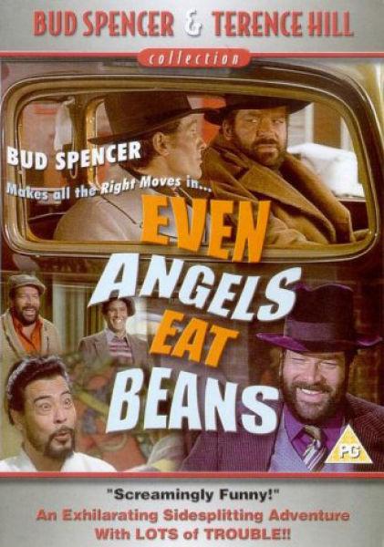 Even Angels Eat Beans