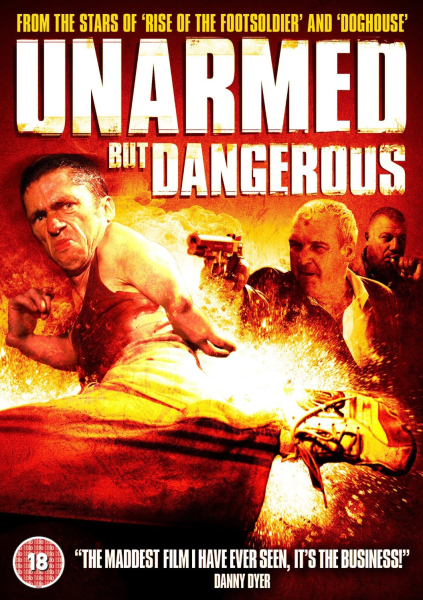 Unarmed But Dangerous