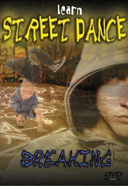 Learn Street Dance-Breaking