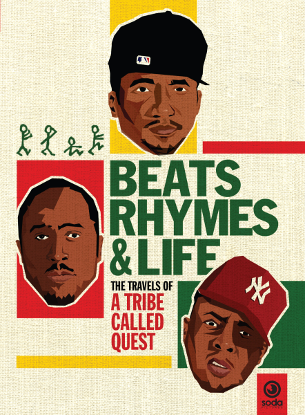 beats rhymes and life the travels of a tribe called