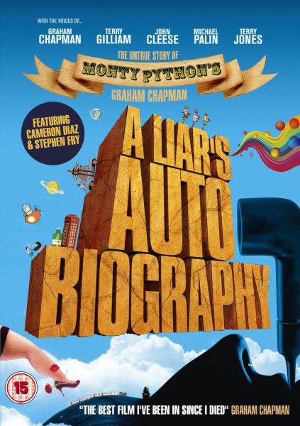 A Liars Autobiography: The Untrue Story of Monty Pythons Graham Chapman