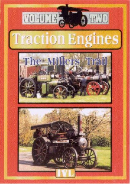 Traction Engines - The Millers Trail Vol. 2