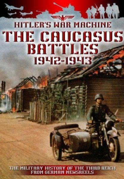 The Caucasus Battles 1942-1943