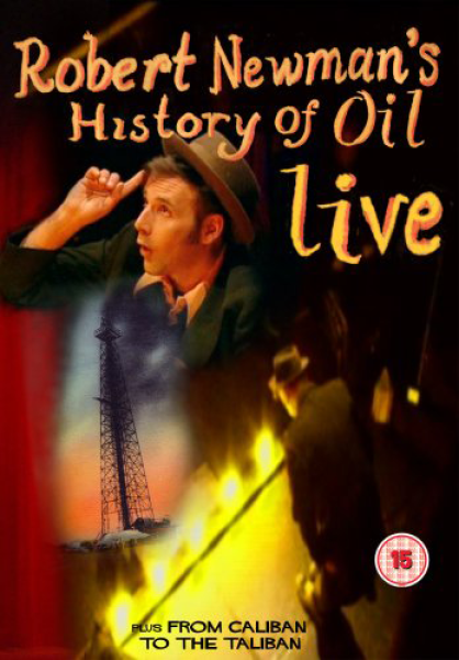 Rob Newman - Live: History Of Oil