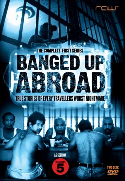 Banged Up Abroad Series 1 Dvd Zavvi