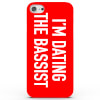 I'm Dating the Bassist! Phone Case for iPhone & Android - 4 Colours: Image 1