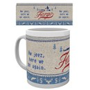 Fargo Here We Go Again Mug