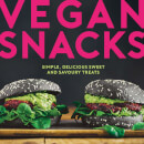 Vegan Snacks: Simple, Delicious Sweet and Savoury Treats - Hardback