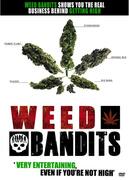 Weed Bandits