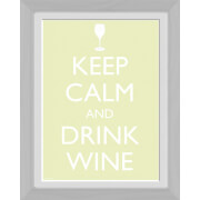 Keep Calm Wine - 30 x 40cm Collector Prints