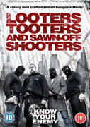 Looters, Tooters and Sawn-Off Shooters