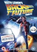 Keith Lemon's Back T'Future Tribute