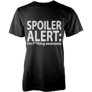 Spoiler Alert: I'm Awesome T-Shirt - Black
