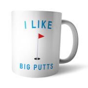 I Like Big Putts White Mug