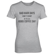 Camiseta Bad Hair Days Don't Count If It's A Good Coffee Day - Mujer - Gris