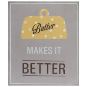 Butter Makes It Better Wall Plaque