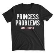 Princess Problems Black T-Shirt