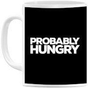 Probably Hungry Mug