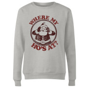 Where My Ho's At Women's Sweatshirt - Grey