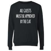 All Guests Must Be Approved By The Cat Women's Sweatshirt - Black