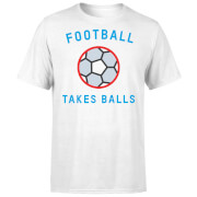 Football Takes Balls T-Shirt - White