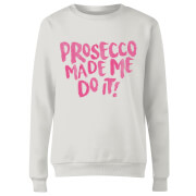 Prosecco Made Me Do it Women's Sweatshirt - White
