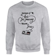 I'd Pause My Game For You (FR) Pullover - Grau