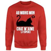 Au Moins Mon Chat M'aime J'espere Pullover - Rot
