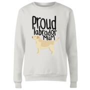 Proud Labrador Mum Women's Sweatshirt - White