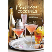 Prosecco Cocktails - 40 Tantalizing Recipes