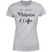 All I Need Is Mascara And Coffee Women's T-Shirt - Grey
