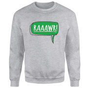 Raaawr Sweatshirt - Grey