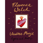 Useless Magic by Florence Welch (Hardback)