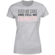 Be My Pretty Feed Me Cake Women's T-Shirt - Grey