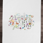 All Good Things Are Wild And Free Cotton Tea Towel