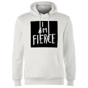 I Am Fierce Hoodie - White