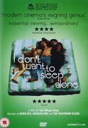 I Dont Want To Sleep Alone